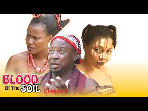 Blood Of The Soil 4 - Latest Nigerian Nollywood Movie