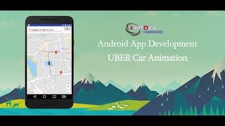 Android Studio Tutorial - UBER Car animation