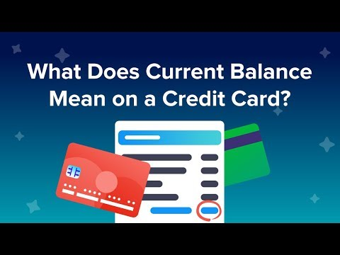 What does current balance mean on a credit card?