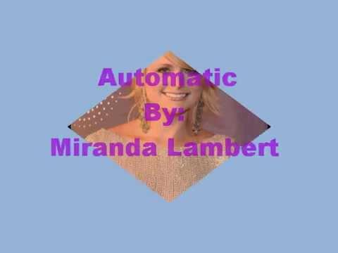 Miranda Lambert Automatic lyrics