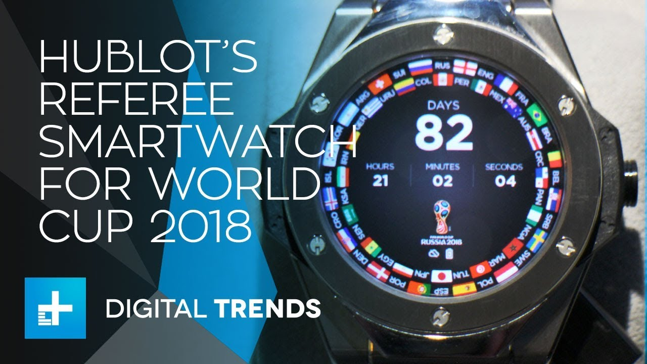 Hublot Big Bang Referee Smartwatch for World Cup 2018 – Hands On