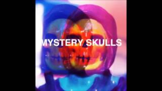 Mystery Skulls - Keep It Together
