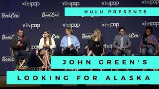 John Green's Looking for Alaska on Hulu|BookCon 2019 Panel