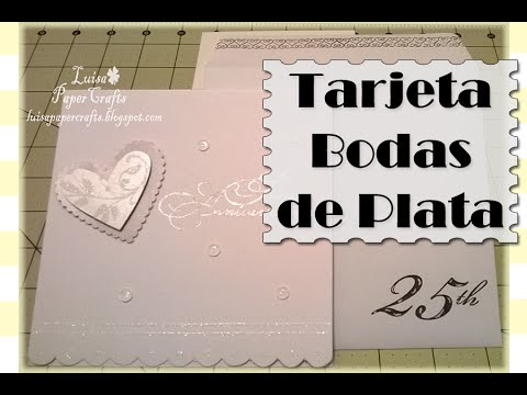 tarjeta para bodas de plata idea para regalar tutorial diy luisa papercrafts youtube