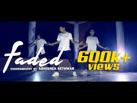 Faded | Choreography | Abhishek sethwar