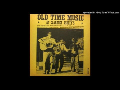 Old Time Music At Clarance Ashleys Full Album