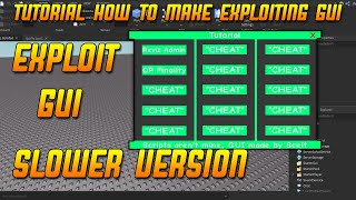 How To Make A Roblox Exploit GUI [Slower]