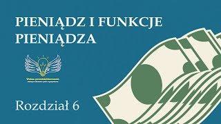 6. Pieniądz i funkcje pieniądza | Wolna przedsiębiorczość - dr Mateusz Machaj