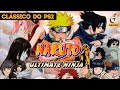 Naruto Ultimate Ninja 1 vale a pena jogar? - Análise / Review