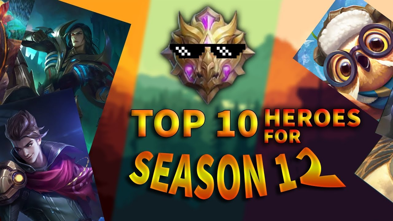 Top 10 Best Heroes For Season 12 | Mobile Legends Bang Bang