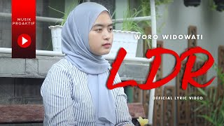 Woro Widowati - L D R | Layang Dungo Restu | (Official Lyric Video)