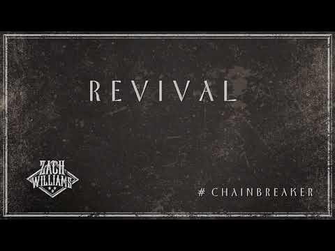 Zach Williams - Revival (Official Audio)