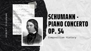 Schumann - Piano Concerto Op. 54