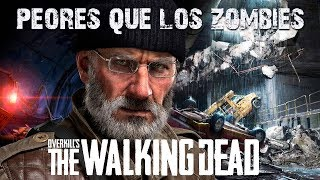 PEORES QUE LOS ZOMBIES | OVERKILL'S THE WALKING DEAD