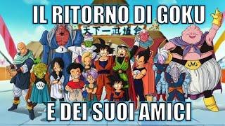 Il ritorno di Goku e i suoi amici ||Dragon Ball Z|| ITALIANO HD