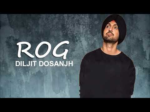 rog---diljit-dosanjh-|-full-video-song-|-new-punjabi-song-2017