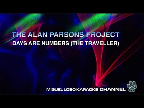 THE ALAN PARSONS PROJECT - DAYS ARE NUMBERS (THE TRAVELLER) - Karaoke Channel Miguel Lobo