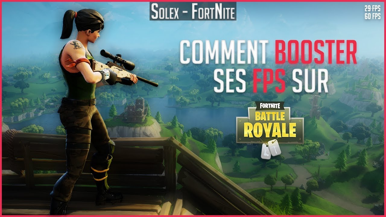 [TUTO] COMMENT BOOSTER SES FPS SUR FORTNITE