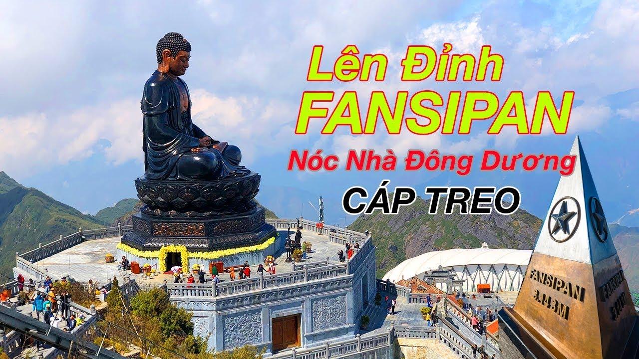 Đi Cáp Treo lên đỉnh Fansipan ngắm tượng Phật A Di Đà lớn nhất Việt Nam – Du Lịch SAPA 2019 | ZaiTri