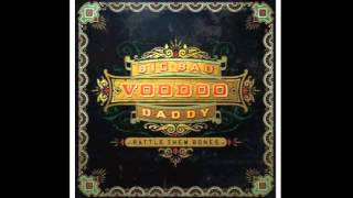 Big Bad Voodoo Daddy...it only took a kiss