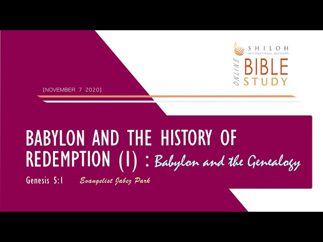 Babylon and the History of Redemption (1) : Babylon and the Genealogy