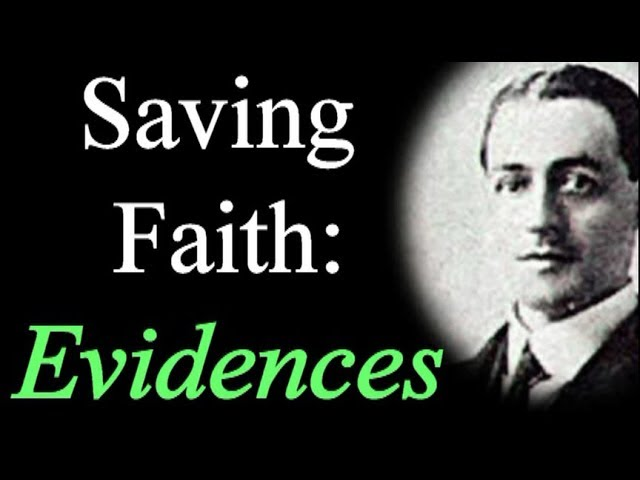 Saving Faith: It's Evidences - A. W. Pink / Studies in the Scriptures / Christian Audio Books
