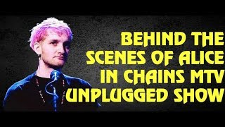 Alice in Chains  Behind The Scenes of Their MTV Unplugged
