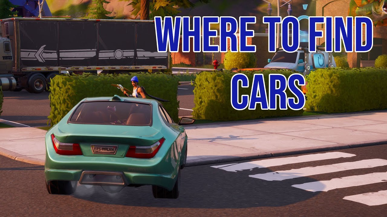 Where Do Cars Spawn In Fortnite Season 3