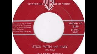 The Everly Brothers ~ Stick With Me Baby ~