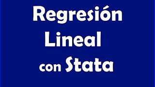 Regresión Lineal con Stata