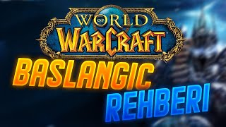 Yeni Başlayanlar İçin World of Warcraft Kılavuzu! #1