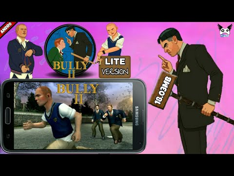 Bully 2 Game Download On Android Mod Apk Download All Gpu[LITE VERSION]