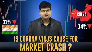 Is Corona Virus Cause For Market Crash ?