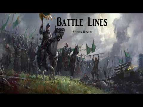 Battle Lines (Epic Music) By Stephen Howard