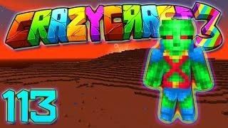 Minecraft Crazy Craft 3.0: MARTIAN MAN HUNTER MOD! #113 (Modded Roleplay)
