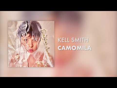 Kell Smith – Camomila (Letra)