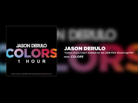 Jason Derulo - Colors [1 Hour] Loop