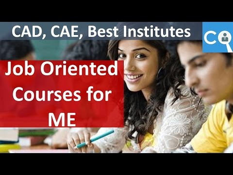 Job Oriented Courses for Mechanical Engineers