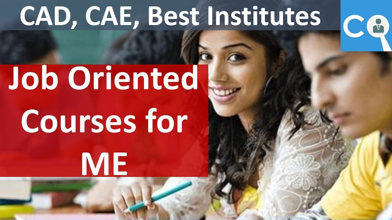 Job Oriented Courses For Mechanical Engineers Youtube