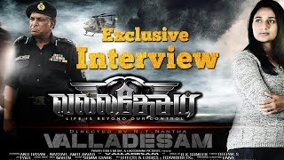 Interview with Team Valadesam - EXCLUSIVE