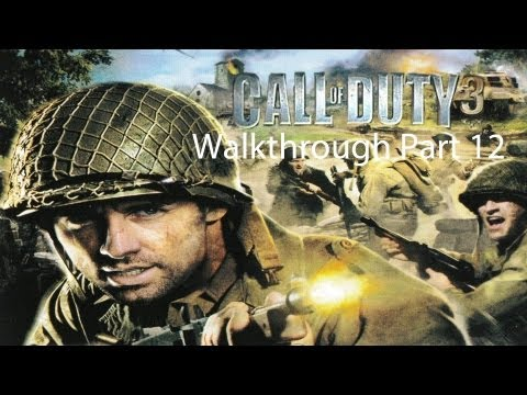 Call of Duty 3 Walkthrough Part 12: The Mace