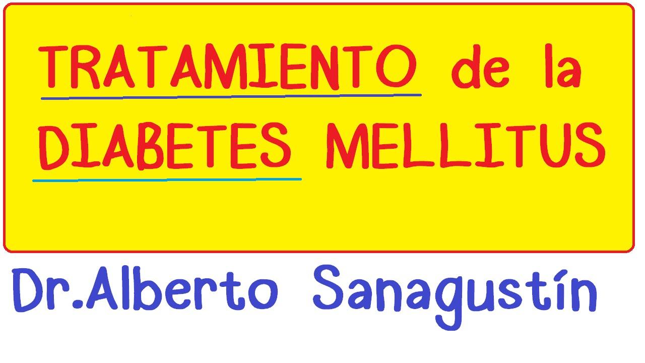 Diabetes Mellitus: Tratamiento #endocrinología - YouTube