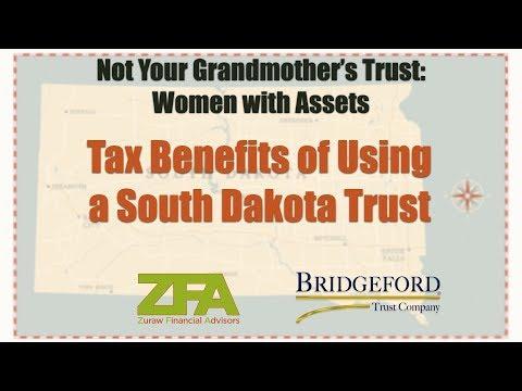Tax benefits of using a South Dakota Trust