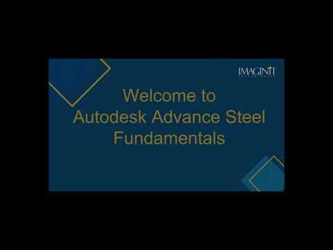 Autodesk Advance Steel Fundamentals
