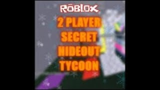 2 Player Secret Hideout Tycoon - Roblox & Face Reveal :)