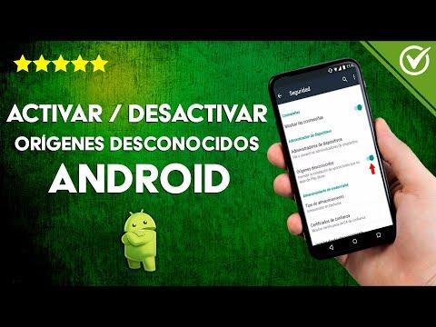 Cómo Activar o Desactivar en Android los Orígenes Desconocidos