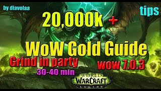 How to make Gold in WoW 20,000k + for 30-40min Farming spot/Tips