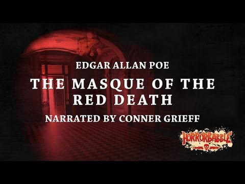 The Masque of the Red Death  Edgar Allan Poe Narrated  Conner Grieff