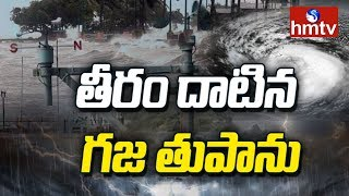 Gaja Cyclone Effects in Tamil Nadu | hmtv Special Focus