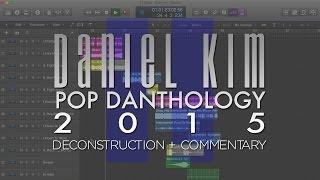 Pop Danthology 2015 - Part 2 (Deconstruction)